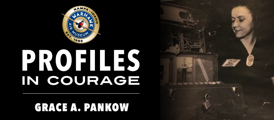 Profiles in Courage: Grace Pankow