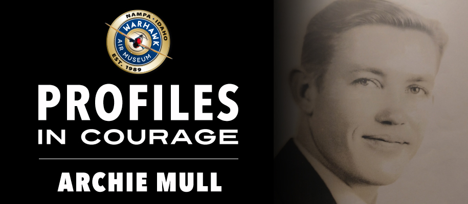 "Profiles in Courage: Archie Dean ""Don"" Mull"