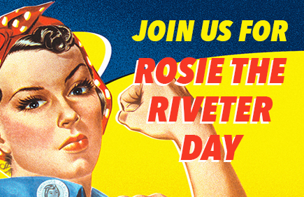 Join us for Rosie the Riveter Day