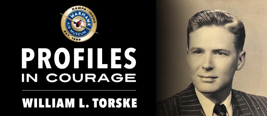 Profiles in Courage: William L. Torske